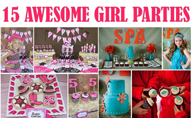 15 awesome girl parties feature