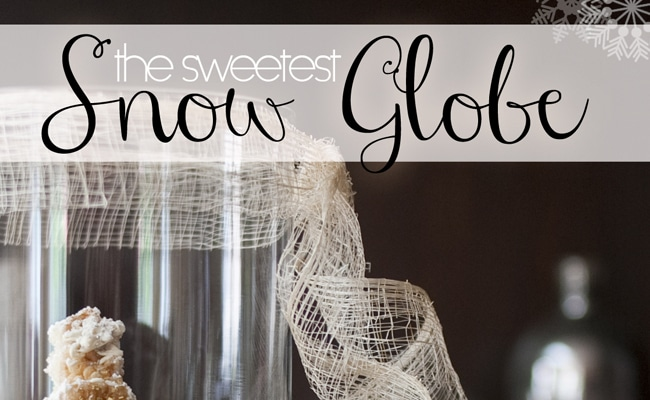 DIY Feature: The Sweetest Snow Globe