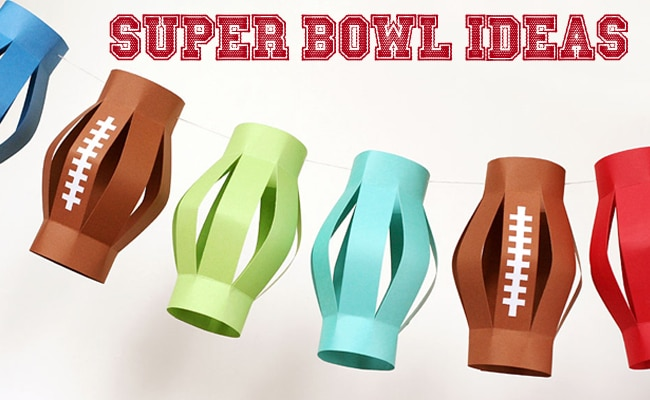 7 Super Bowl Super Ideas