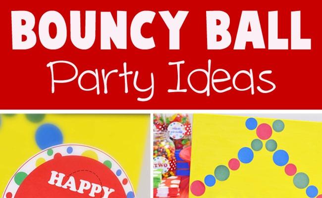 Bouncy Ball Party Ideas