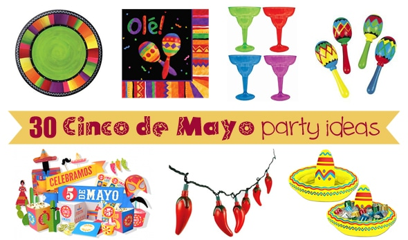 30 Fun Cinco de Mayo Party Ideas