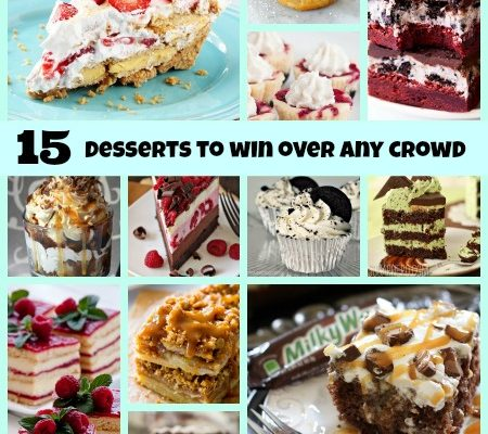 15 Desserts To Win Over Any Crowd