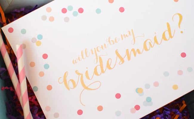 10 Fun Will You Be My Bridesmaid Ideas