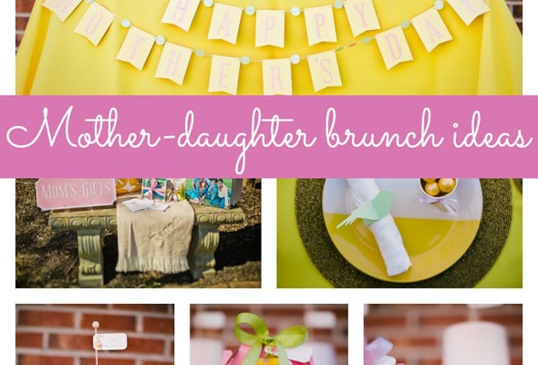 Mother Daughter Brunch Ideas