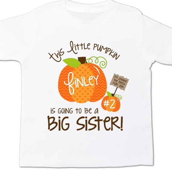 Big Sister Pumpkin Shirt   Little Pumpkin Baby Shower Ideas