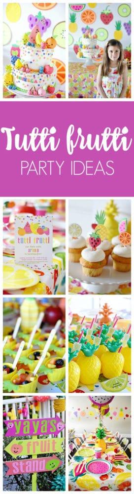 Fabulous Tutti Frutti Birthday Party Pretty My Party