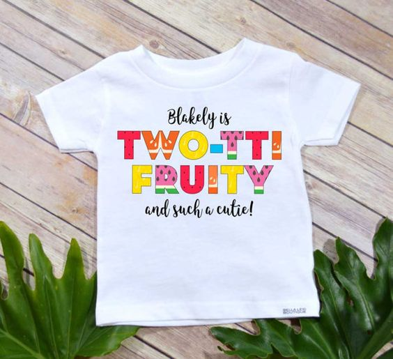 Tutti Frutti Birthday Shirt | Tutti Frutti Party Ideas