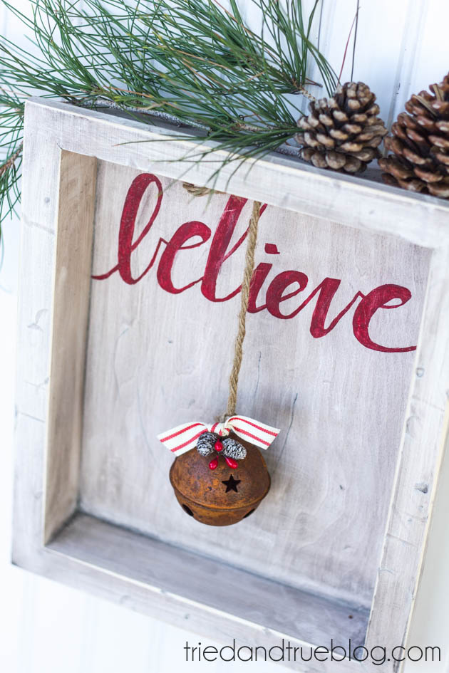 DIY Believe Rustic Christmas Decor