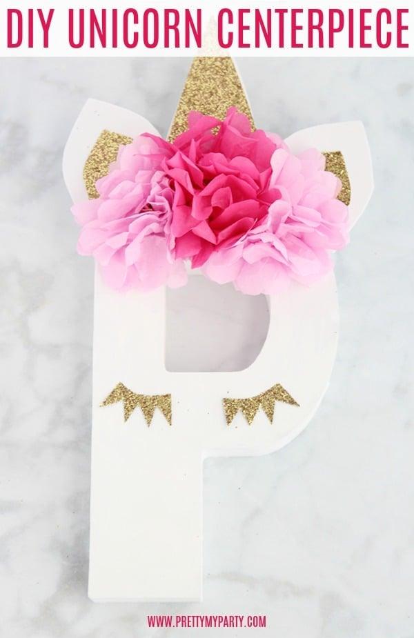 Easy DIY Unicorn Centerpiece - Pretty My Party