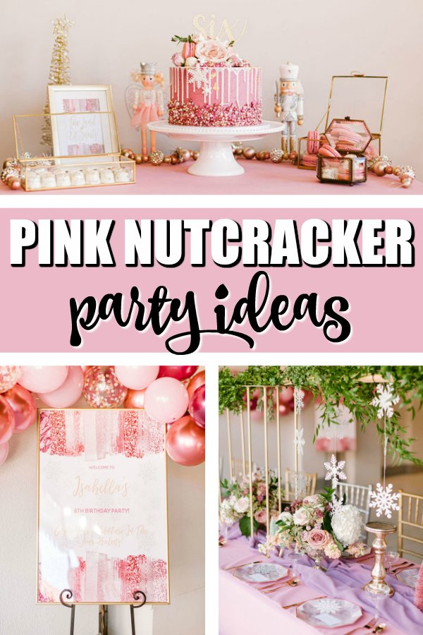 Pink Nutcracker Themed Party on Pretty My Party